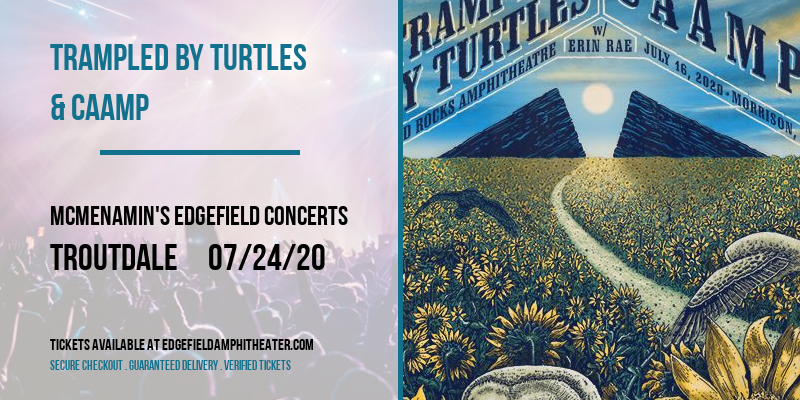 Trampled by Turtles & CAAMP at McMenamin's Edgefield Concerts