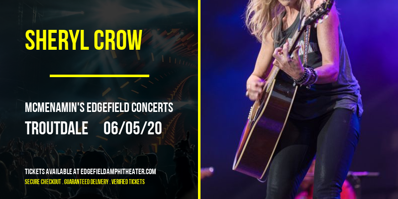 Sheryl Crow [POSTPONED] at McMenamin's Edgefield Concerts