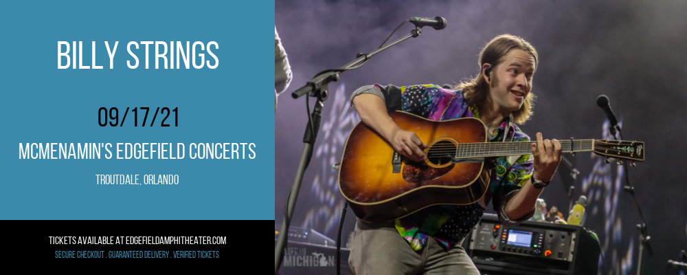Billy Strings at McMenamin's Edgefield Concerts