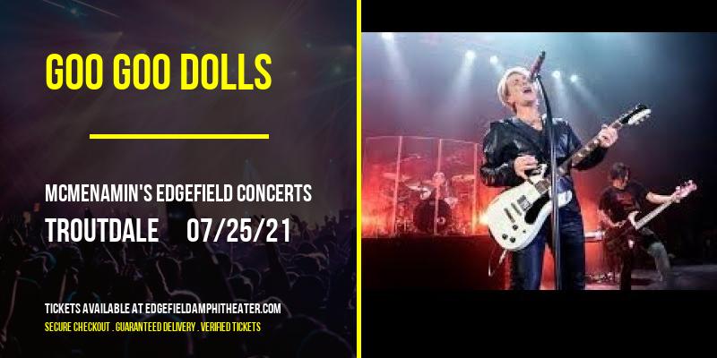 Goo Goo Dolls [POSTPONED] at McMenamin's Edgefield Concerts